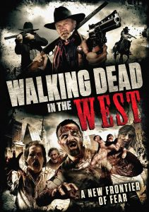 Walking Dead In The West DVD