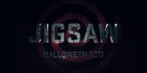 Lionsgate's New 'Saw' Sequel is Titled JIGSAW! Coming Halloween 2017!