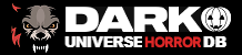 Dark Universe: Horror Database