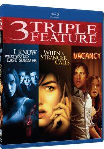 I Know What You Did Last Summer, When a Stranger Calls, Vacancy Blu-Ray