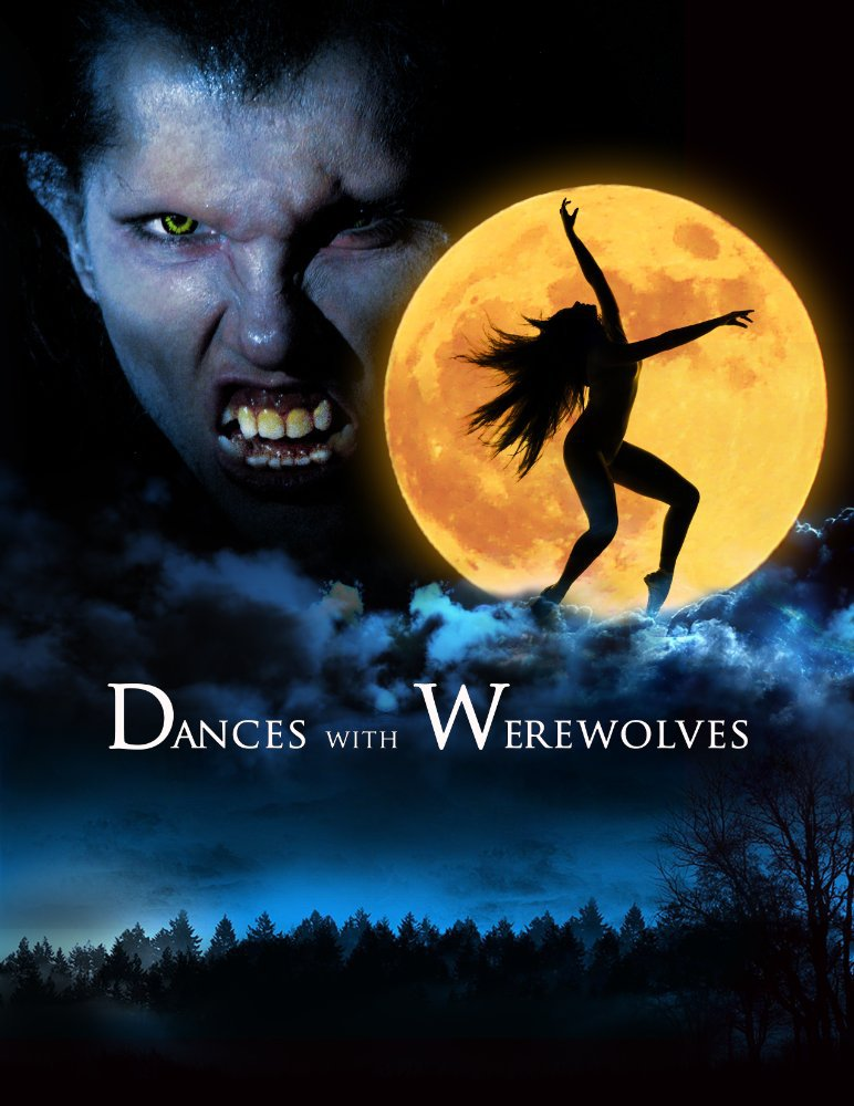 Dances with Werewolves Poster