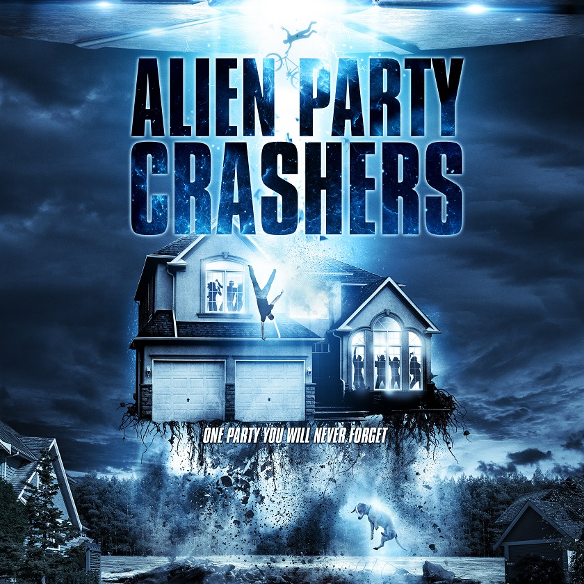 Alien Party Crashers Poster