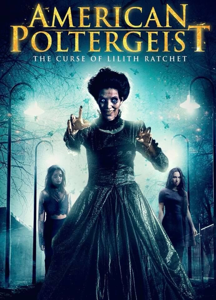 American Poltergeist Curse of Lilith Ratchet Poster