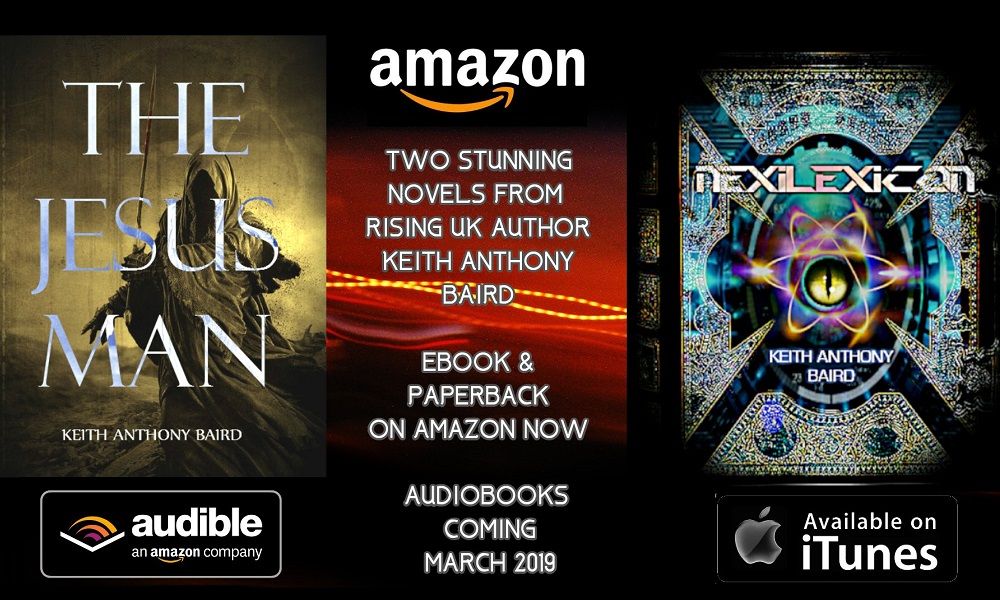 UK Indie Horror Author Keith Anthony Baird's 'The Jesus Man' and 'Nexilexicon' Now Available as Audio Books
