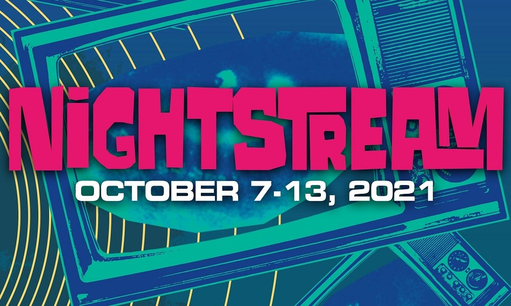 NIGHTSTREAM Is Back: The Collective Genre Film Festival Returns October 7-13th, 2021